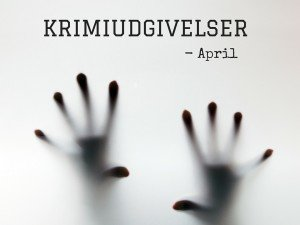 KRIMIUDGIVELSER april